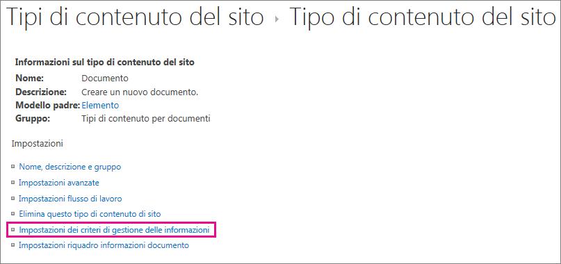 Collegamento ai criteri gestione informazioni nella pagina di impostazioni per un tipo di contenuto del sito