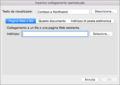 Mostra le opzioni per l'inserimento di un collegamento ipertestuale a una pagina Web, un indirizzo di posta elettronica o un documento