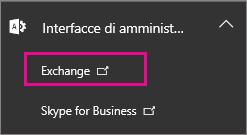 Scegliere l'interfaccia di amministrazione di Exchange