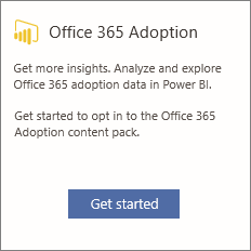 Scegliere Inizia nella scheda Office 365 Adoption