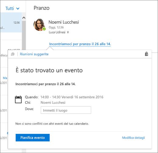 Screenshot di un messaggio di posta elettronica con il testo relativo a una riunione e la scheda Riunioni suggerite con i dettagli della riunione e le opzioni per pianificare l'evento e modificarne i dettagli.