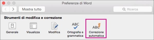 In Preferenze di Word fare clic su Correzione automatica per impostare quali modifiche devono essere apportate nel documento.