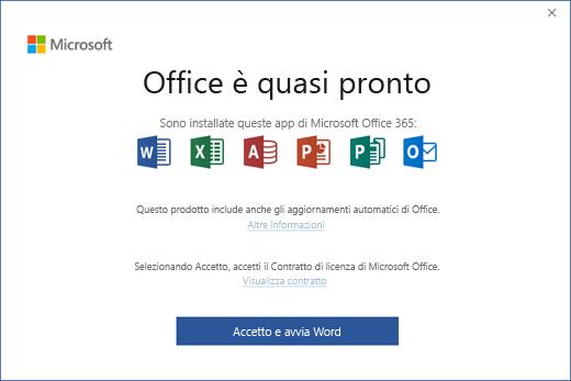"""Pagina """"Office è quasi pronto"""" in cui si accetta il contratto di licenza e si avvia l'app"""