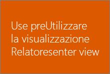 Utilizzare la visualizzazione Relatore
