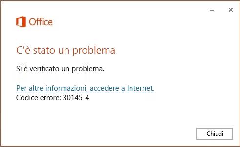 Codice di errore 30145-4 durante l'installazione di Office
