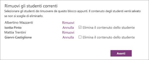 Aprire l'elenco Rimuovi gli studenti correnti con i nomi degli studenti selezionati. Accanto al nome di uno studente è presente la casella di controllo Elimina il contenuto dello studente. Pulsante che indica Avanti.