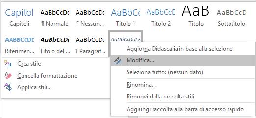 Fare clic con il pulsante destro del mouse sullo stile Didascalia nella raccolta stili per modificare la formattazione delle didascalie.