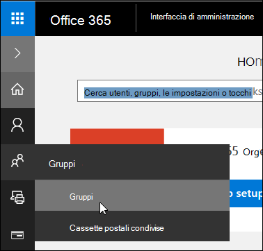 Selezionare Gruppi nel riquadro di spostamento sinistro per accedere ai gruppi nel tenant di Office 365