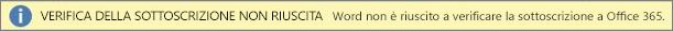 """Screenshot della barra di avviso """"Verifica della sottoscrizione non riuscita"""""""