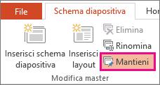 Opzione Mantieni nella scheda Schema dispositiva