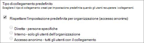 Schermata delle impostazioni del tipo di collegamento predefinito per una raccolta siti