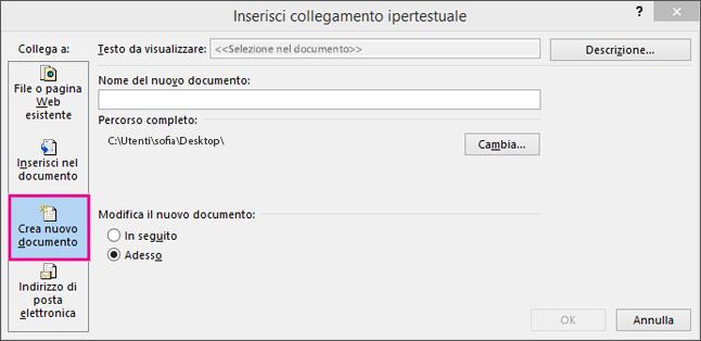 Finestra di dialogo in cui è possibile creare un collegamento a un nuovo documento