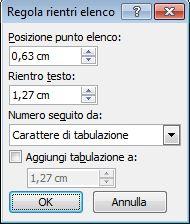 Finestra di dialogo Regola rientri elenco di Word 2007