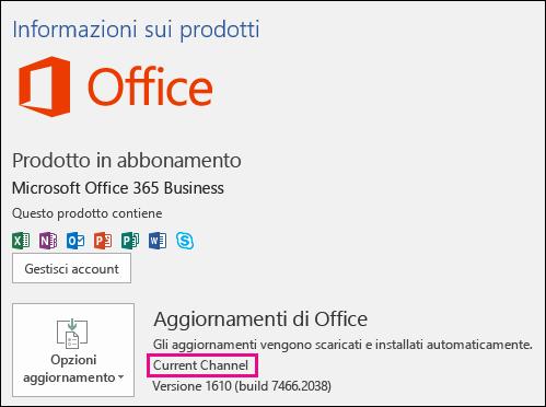 Informazioni sull'account prodotto per l'abbonamento a Office 365 Business in Current Channel