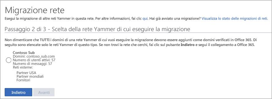 Screenshot del passaggio 2 di 3 - Scelta della rete Yammer di cui eseguire la migrazione