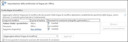 Finestra di dialogo in cui è possibile aggiungere, selezionare o rimuovere la lingua che Office usa per gli strumenti modifica e di correzione.