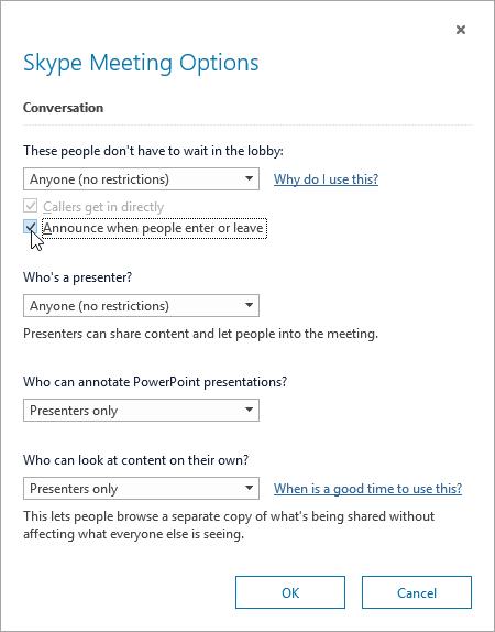 Finestra di dialogo Opzioni riunione Skype con l'opzione Annuncia l'entrata o l'uscita dei partecipanti evidenziata