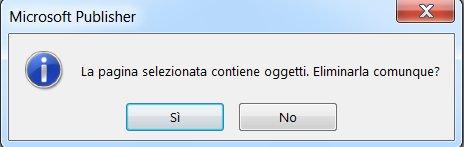 L'avviso verrà visualizzato se si tenta di eliminare una pagina con un contenuto.