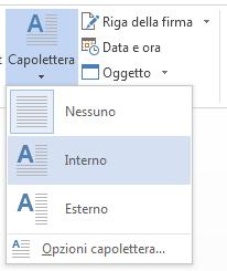 Nel menu Capolettera scegliere Interno.