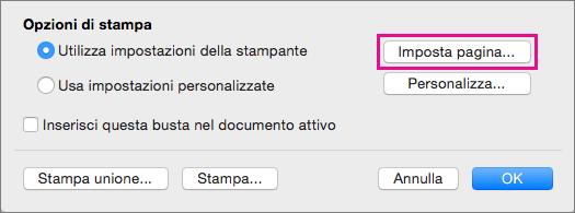 Fare clic su Imposta pagina per selezionare un formato e un layout di busta tra le configurazioni fornite dalla stampante.