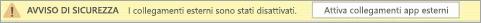 Selezionare il pulsante per abilitare i collegamenti esterni all'app in questo file.