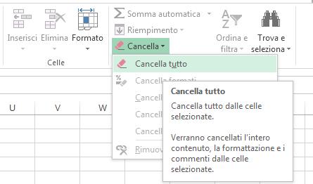 Il comando Cancella tutto è disponibile nel menu Cancella.
