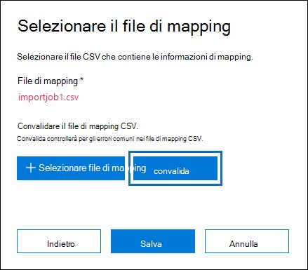 Fare clic su convalida per verificare se gli errori nel file CSV
