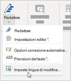 Nella scheda Revisione fare clic su Controllo ortografia > Imposta lingua di modifica