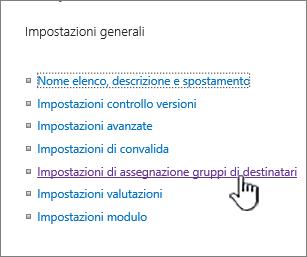 Impostazioni di assegnazione gruppi di destinatari in Generale nella pagina delle impostazioni raccolta o elenco