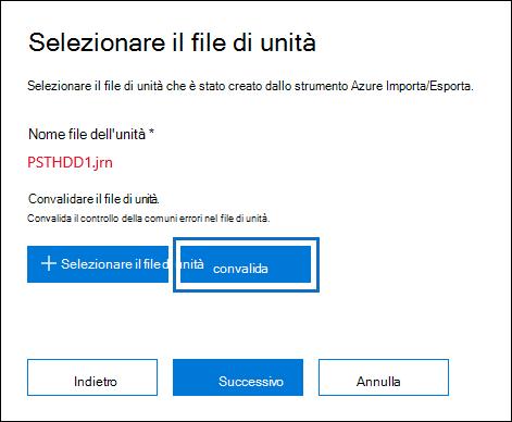 Fare clic su convalida per convalidare il file di unità che è stata selezionata