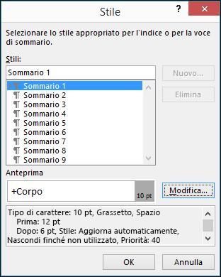La finestra di dialogo Modifica stile consente di aggiornare l'aspetto del testo nel sommario.