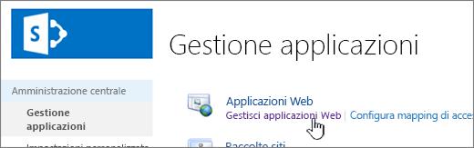Amministrazione centrale con il comando di gestione delle app Web selezionato
