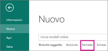 Fare clic su File, Nuovo per visualizzare l'opzione Etichetta sotto la casella di ricerca, nella riga delle ricerche suggerite.
