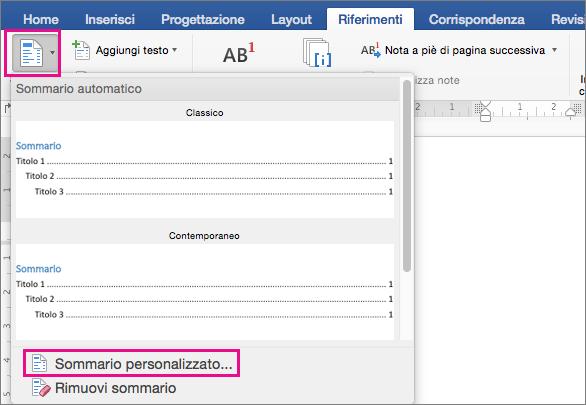 Fare clic su Sommario nella scheda Riferimenti per visualizzare il menu, quindi fare clic su Sommario personalizzato.