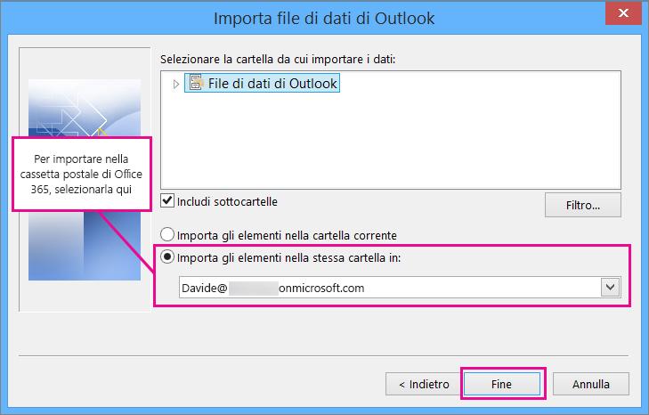 Per importare posta elettronica, contatti e calendario nella cassetta postale di Office 365, scegliere questa cassetta postale.