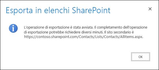Screenshot del messaggio Esporta in un elenco SharePoint con il pulsante OK.