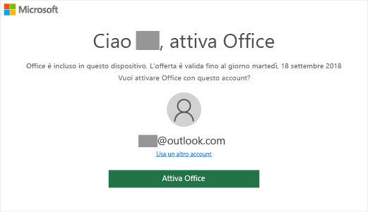 "Mostra la schermata ""Attiva Office"" che indica che Office è incluso nel dispositivo"