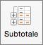 Nella scheda Dati selezionare Subtotale