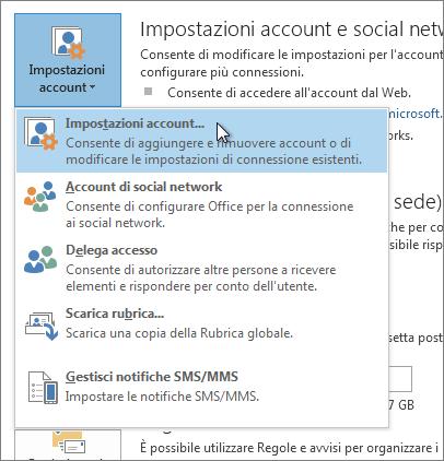 Fare clic su File > Impostazioni account > Impostazioni account