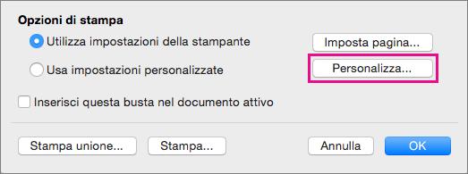 Fare clic su Personalizzato per definire dimensioni e layout di busta diversi da quelli specificati dalla stampante.