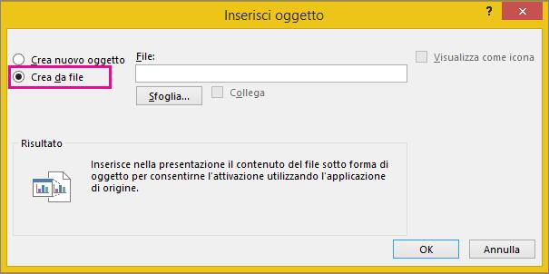 Opzione Crea da file selezionata nella finestra di dialogo Inserisci oggetto