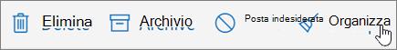 Una schermata mostra l'opzione Organizza sulla barra degli strumenti di posta elettronica.