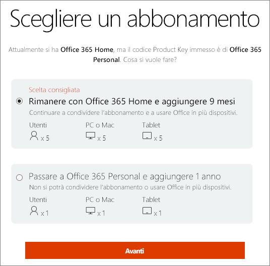 Scegliere di mantenere Office 365 Home oppure di passare a un abbonamento a Office 365 Personal.