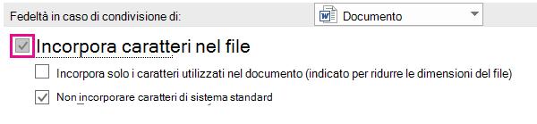 Usare Opzioni > file per attivare l'incorporamento dei tipi di carattere per il file