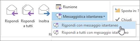 Gruppo Rispondi con l'elenco a discesa Messaggistica istantanea aperto e l'opzione Rispondi con messaggio istantaneo evidenziata