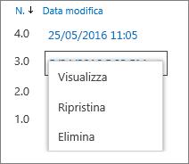 Opzioni di cronologia delle versioni (Visualizza, Ripristina, Elimina)