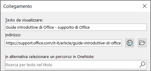 Screenshot della finestra di dialogo Collegamento in OneNote. Contiene due campi da compilare: Testo da visualizzare e Indirizzo.