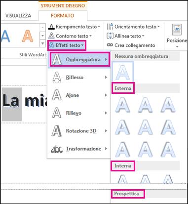 Opzioni di ombreggiatura presenti nella scheda Strumenti di disegno - Formato dopo aver fatto clic su Effetti testo e quindi su Ombreggiatura