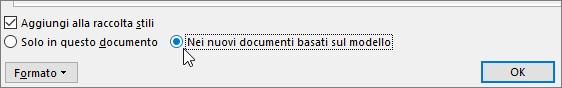 Nuovi documenti basati su questo modello-opzione nella finestra di dialogo Modifica stile