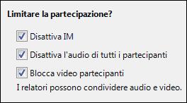 Schermata delle opzioni per limitare la partecipazione alla riunione